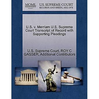 U.S. v. Merriam U.S. Supreme Court Transcript of Record with Supporting Pleadings by U.S. Supreme Court