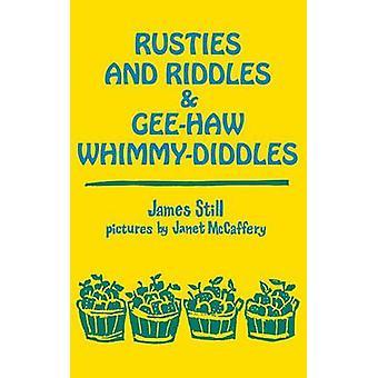 Rusties en raadsels GeeHaw Whimmy door nog & James