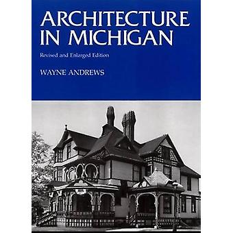 Architecture in Michigan by Andrews & Wayne