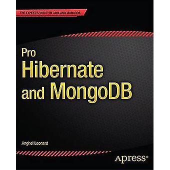 Pro Hibernate and Mongodb by Leonard & Anghel