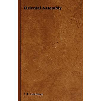 Oriental Assemblée par Laurent & T. E.
