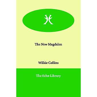 Den nye Magdalen af Collins & Wilkie