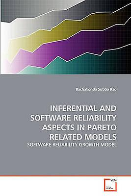 INFERENTIAL AND SOFTWARE RELIABILITY ASPECTS IN PARETO RELATED MODELS by Subba Rao & Rachakonda