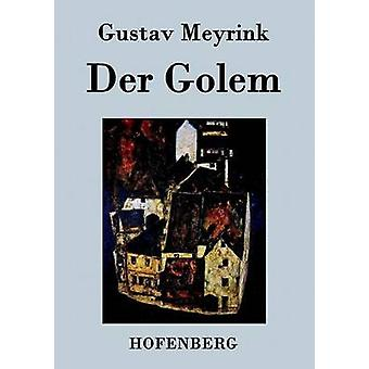 グスタフ ・ マイリンクで der ゴーレム