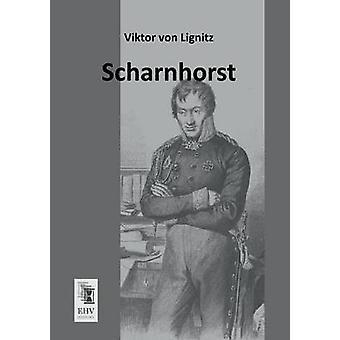 Scharnhorst by Lignitz & Viktor Von