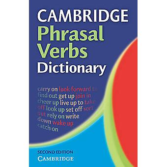 Cambridge Phrasal Verbs Dictionary (Updated edition) - 9780521677707