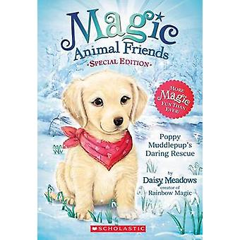 Poppy Muddlepup's Daring Rescue by Daisy Meadows - 9780545907507 Book