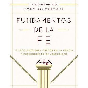 Fundamentos de La Fe (Edicion Estudiantil) - 13 Lecciones Para Crecer