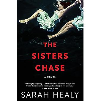 The Sisters Chase by Sarah Healy - 9781328915863 Book