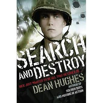 Search and Destroy by Dean Hughes - 9781481427036 Book