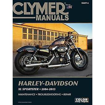Clymer Manuals Harley-davidson Xl Sportster 2004-2013 by Clymer Staff