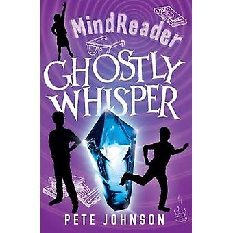 Ghostly Whisper by Ghostly Whisper - 9781782703051 Book