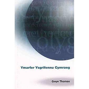 Ymarfer Ysgrifennu Cymraeg by Gwyn Thomas - 9781847715708 Book