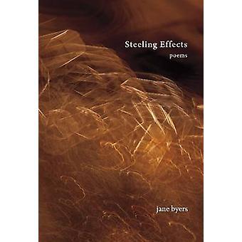 Steeling Effects by Jane Byers - 9781927575444 Book