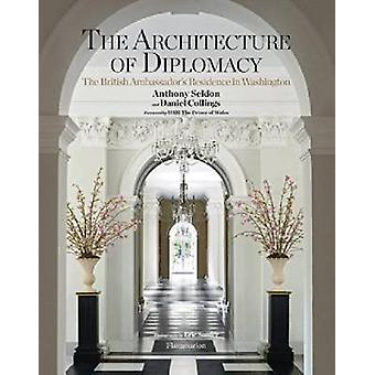 The Architecture of Diplomacy - The British Ambassador's Residence in