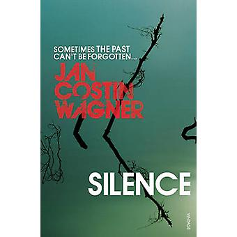 Silence 9780099523260 by Jan Costin Wagner & Anthea Bell