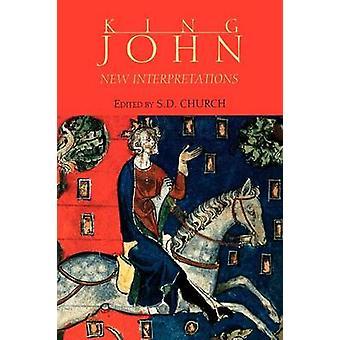 King John New Interpretations by Church & S. D.