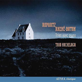 Ropartz/Rhene-Baton - Ropartz, Rhen-Baton: importazione USA trii Avec pianoforte [CD]