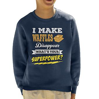 I Make Waffles Disappear Whats Your Superpower Kid's Sweatshirt