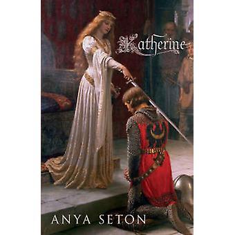 Katherine por Anya Seton - livro 9780340839881