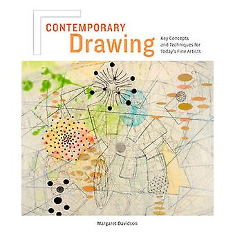 Contemporary Drawing - Key Concepts and Techniques for Today's Fine Ar