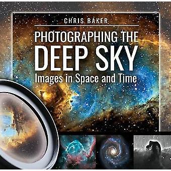تصوير السماء العميقة-صور في المكان والزمان كريس بيكر-