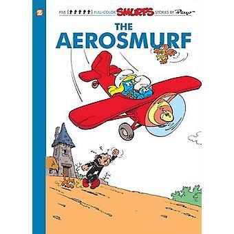 The Smurfs - v.16 - Aerosmurf by Peyo - 9781597074261 Book