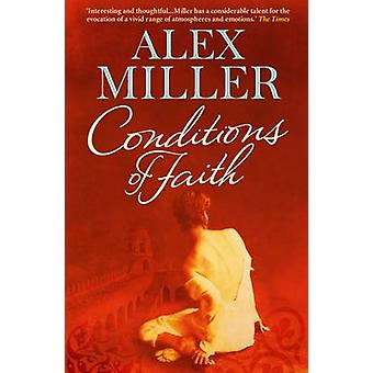Conditions of Faith (Main) by Alex Miller - 9781742377346 Book