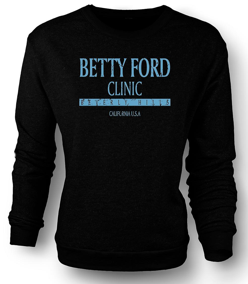 Mens Sweatshirt Betty Ford Clinic - Rehab