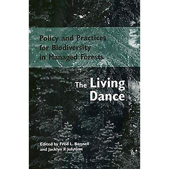 Policy and Practices for Biodiversity in Managed Forests - The Living