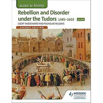 Adgang til historie - oprør og lidelse Under the Tudors 1485-1603