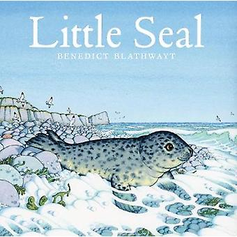 Little Seal by Benedict Blathwayt - 9781780274607 Book