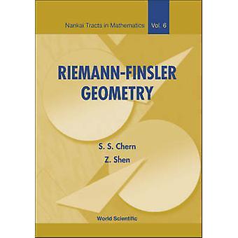 Riemann-Finsler Geometry by Shiing-Shen Chern - Zhongmin Shen - 97898