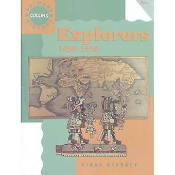 Explorers, 1450-1550 (Collins Primary History)
