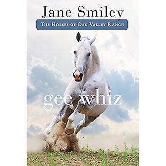 Gee Whiz (chevaux de Oak Valley Ranch)