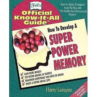 Fell's Super Power Memory