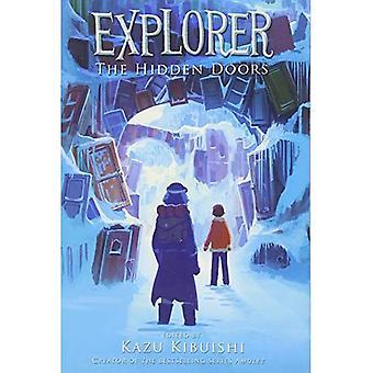 Explorer: Book Three: The Hidden Doors