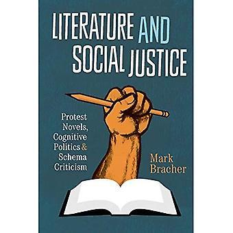 Literatur und soziale Gerechtigkeit: Protest Romane, kognitive Politik und Schema Kritik (kognitive Ansätze...