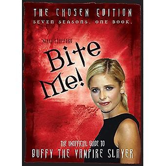 Bijten mij!: de 10e Buffyversary begeleiden naar de wereld van Buffy the Vampire Slayer: Sarah Michelle Gellar en Buffy the Vampire Slayer