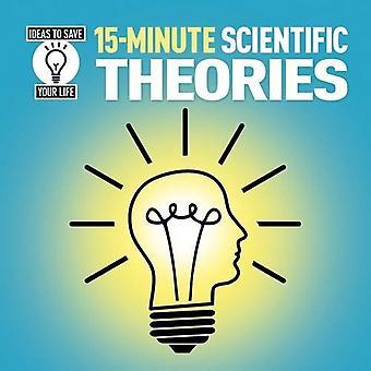 15-minütige wissenschaftliche Theorien