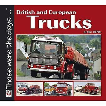 Britannique et des camions européens des années 1970 (ceux qui ont été la série de jours)