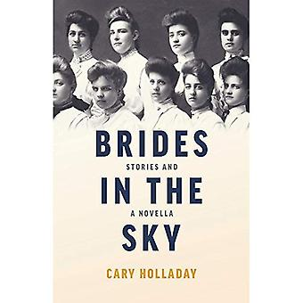 Brides in the Sky: Stories� and a Novella