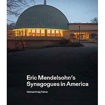 Eric Mendelsohn's Synagogues� in America