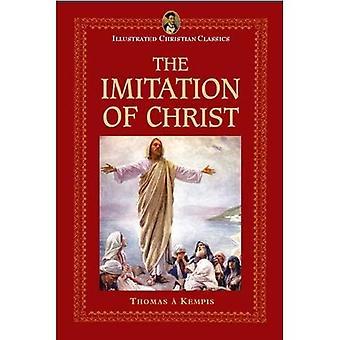 Imitation of Christ (Illustrated Christian Classics)