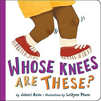 Whose Knees Are These? (New Edition)