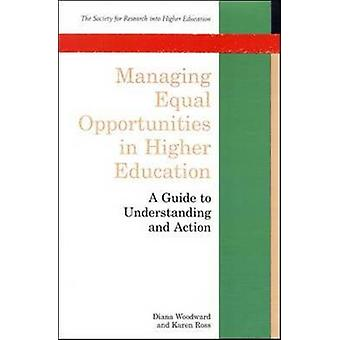 Managing Equal Opportunities in Higher Education by Woodward & Diana