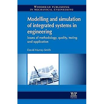 Modellering och simulering av integrerade system i Engineering problem av metod kvalitetstester och tillämpning av MurraySmith & David