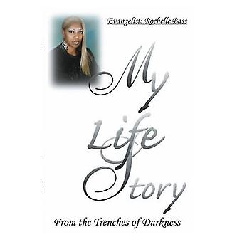 My Life Story by Bass & Rochelle