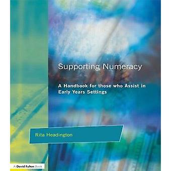 Supporting Numeracy by Headington & Rita