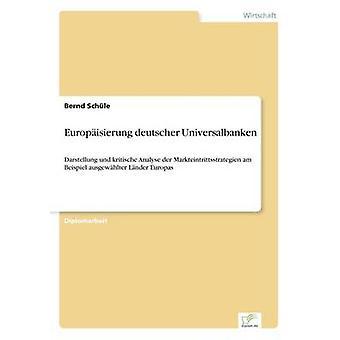 Europisierung deutscher Universalbanken av Schle & Bernd